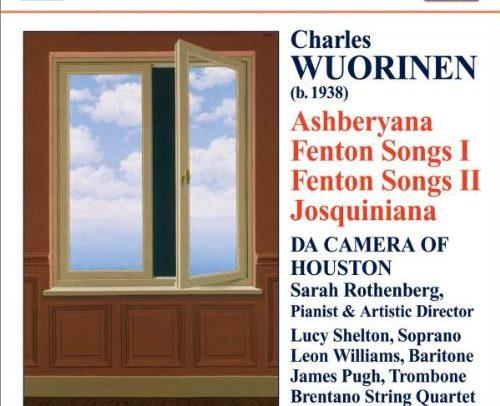 Ashberyana, Fenton Songs, Josquiniana, sarah rothenberg, da camera