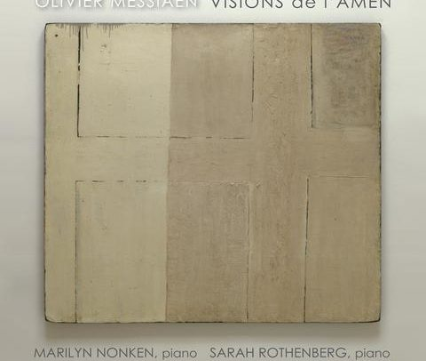 Olivier Messiaen, Visions de l'Amen, sarah rothenberg